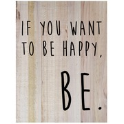 Cuadro de Madera Vertical If You Want To Be Happy 45x60cm