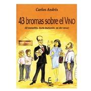Libro 43 Bromas sobre el Vino Ref.413